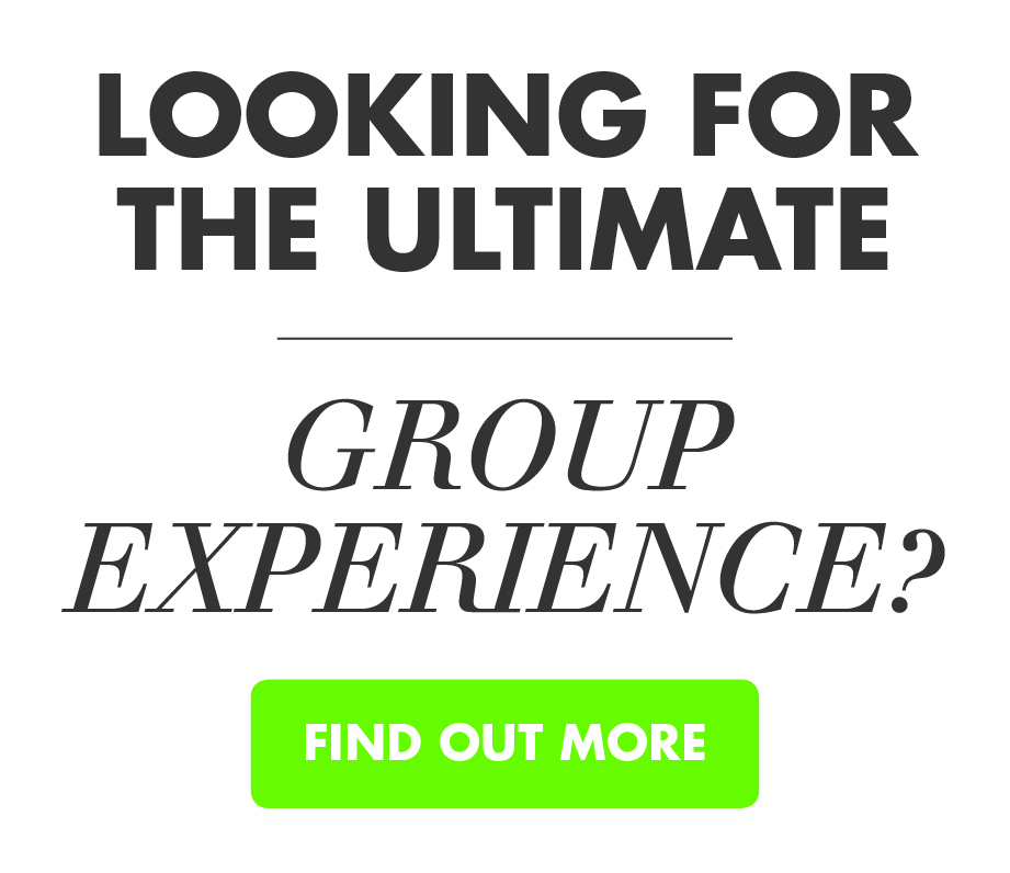 The Ultimate Group Experience!
